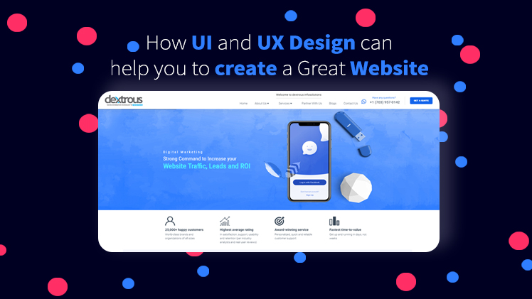 How UI and UX Design can help you create a Great Website