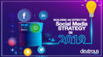 Building an effective Social Media Strategy in 2019