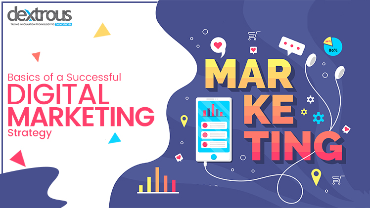 Basics of a Successful Digital Marketing Strategy