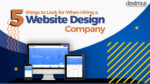 5 Things to Look for When Hiring a Website Design Company